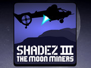 Shadez 3: the moon miners Game